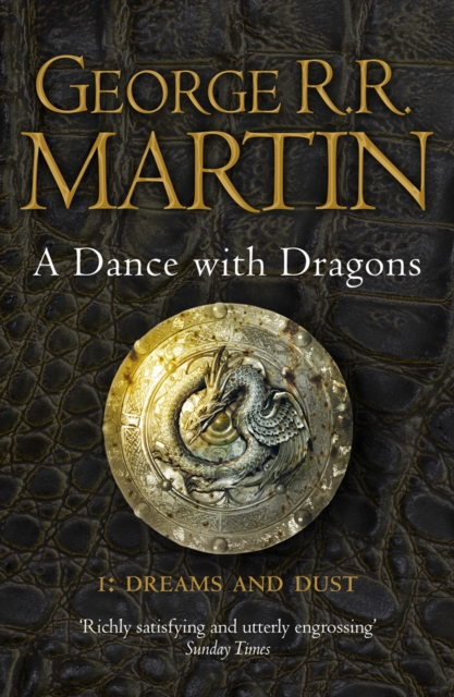 A DANCE WITH DRAGONS 1.DREAMS AND DUST